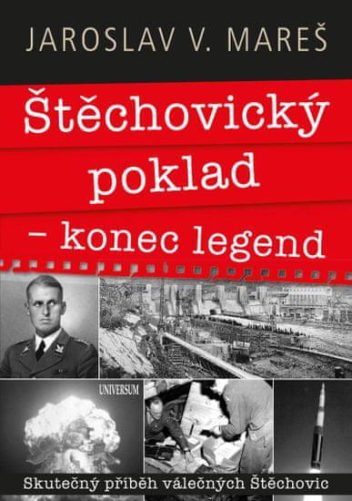 Mareš Jaroslav V.: Štěchovický poklad – konec legend
