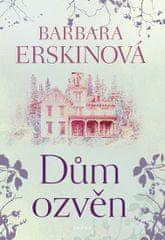 Erskinová Barbara: Dům ozvěn