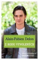 Delon Alain Fabien: Z rodu vyvolených