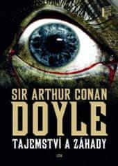 Arthur Conan Doyle: Tajemství a záhady