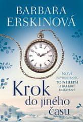 Barbara Erskinová: Krok do jiného času - To nejlepší z Barbary Erskinové