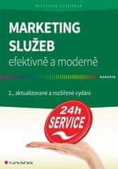 Vaštíková Miroslava: Marketing služeb efektivně a moderně