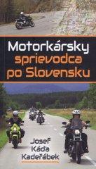 Motorkársky sprievodca po Slovensku