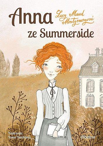 Lucy Maud Montgomeryová: Anna ze Summerside