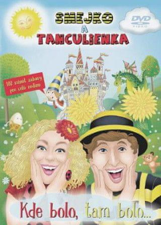 Smejko a Tanculienka: Kde bolo, tam bolo... DVD