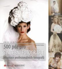 500 póz pro svatební fotografie