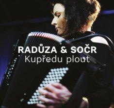 Radůza, SOČR: Kupředu plout - CD