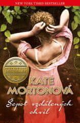 Kate Mortonová: Šepot vzdálených chvil