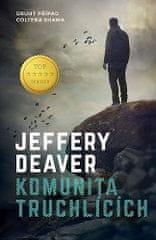 Jeffery Deaver: Komunita truchlících