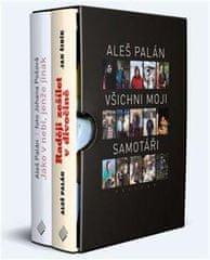 Palán Aleš: Aleš Palán - Všichni moji samotáři (2 knihy)