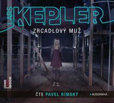 Lars Kepler: Zrcadlový muž - 2 CDmp3 (Čte Pavel Rímský)