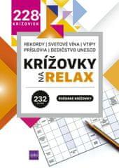 Čupka Dušan: Krížovky na relax 5 - rekordy - svetové vína - vtipy - príslovia - dedičstvo UNESCO