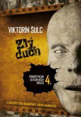 Šulc Viktorín: Zlý duch - Panoptikum sexuálních vražd 4.