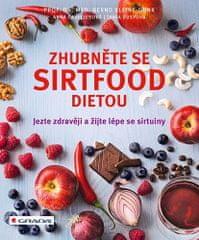 Bernd Kleine-Gunk: Zhubněte se sirtfood dietou - Jezte zdravěji a žijte lépe se sirtuiny