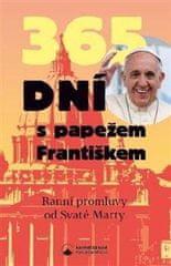 Csukásová Jana: 365 dní s papežem Františkem - Promluvy od svaté Marty
