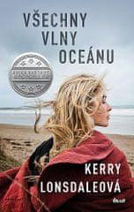 Kerry Lonsdaleová: Všechny vlny oceánu