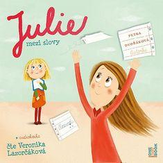 Dvořáková Petra: Julie mezi slovy - MP3-CD