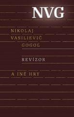 Gogoľ Nikolaj Vasilijevič: Revízor a iné hry