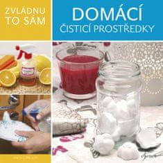 Anita Czibulya: Zvládnu to sám Domácí čisticí prostředky