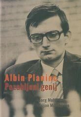 Georg Mohr, Adrijan Mihaljčišin: Albin Planinc - Pozabljeni genij, trda vezava