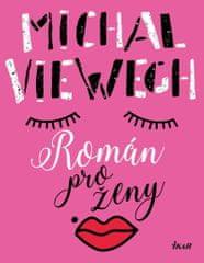 Viewegh Michal: Román pro ženy