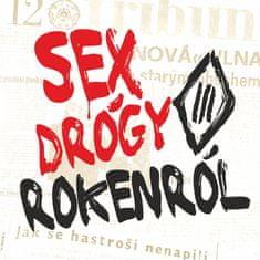 Tři sestry: Sex drógy rokenról - CD