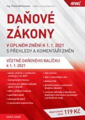 Pavel Běhounek: Daňové zákony v úplném znění k 1. 1. 2021 s přehledy a komentáři změn