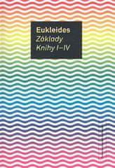Eukleides: Základy. Knihy I-IV