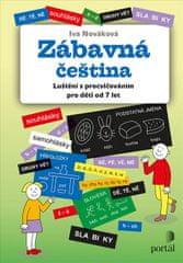 Nováková Iva: Zábavná čeština - Luštění s procvičováním pro děti od 7 let