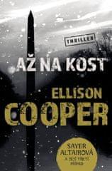 Cooper Ellison: Až na kost