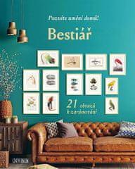 autorů kolektiv: Bestiář: Pozvěte umění domů! 21 obrazů k zarámování