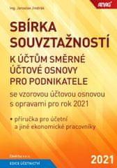 Jaroslav Jindrák: Sbírka souvztažností k účtům směrné účtové osnovy pro podnikatele se vzorovou účtovou osnovou s opravami pro rok 2021