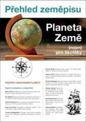 Kolář Martin: Přehled zeměpisu - Planeta Země (nejen) pro školáky