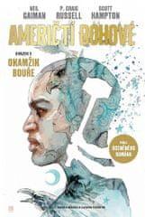 Neil Gaiman: Američtí bohové 3 - Okamžik bouře