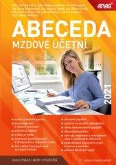 autorů kolektiv: Abeceda mzdové účetní 2021