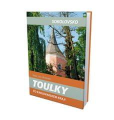 Křivanec Jan: Toulky po Karlovarském kraji - Sokolovsko
