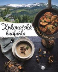 Šárková Danka: Krkonošská kuchařka