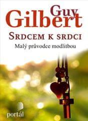 Gilbert Guy: Srdcem k srdci