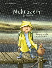 Engler Michael: Mokrozem/Suchozem - Dva velké příběhy z jednoho světa