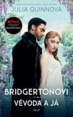 Quinnová Julia: Bridgertonovi: Vévoda a já