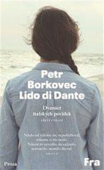 Borkovec Petr: Lido di Dante - 12 italských povídek