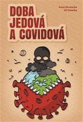Strunecká Anna, Patočka Jiří: Doba jedová a covidová