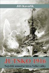 Jiří Kovařík: Jutsko 1916 - Největší námořní bitva Velké války