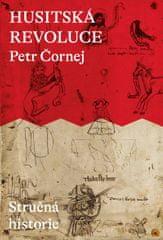 Čornej Petr: Husitská revoluce: Stručná historie