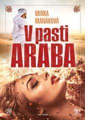 Manáková Mirka: V pasti Araba