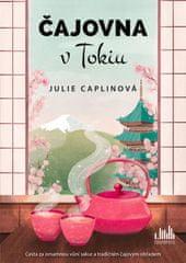 Caplinová Julie: Čajovna v Tokiu