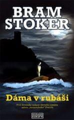 Bram Stoker: Dáma v rubáši