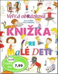 Bohumil Říha: Veľká obrázková knižka pre malé deti