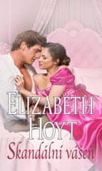 Hoyt Elizabeth: Skandální vášeň