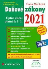 Hana Marková: Daňové zákony 2021 - Úplná znění k 1. 1. 2021